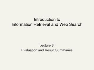 Introduction to Information Retrieval and Web Search