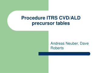 Procedure ITRS CVD/ALD precursor tables