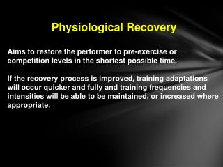 Physiological Recovery