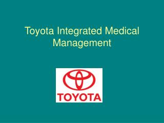 Toyota Integrated Medical Management