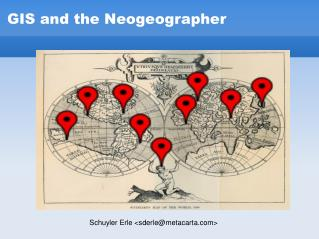 GIS and the Neogeographer