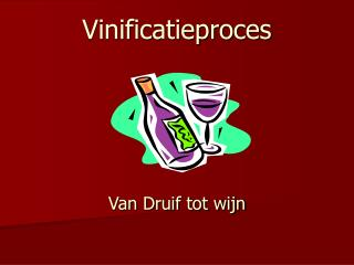 Vinificatieproces