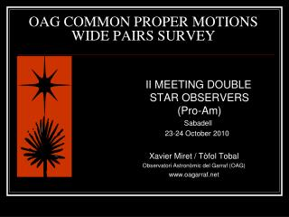 OAG COMMON PROPER MOTIONS WIDE PAIRS SURVEY