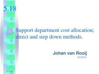 Support department cost allocation; direct and step down methods.