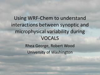 Rhea George, Robert Wood University of Washington