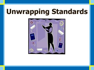 Unwrapping Standards