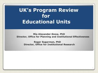 UK's Program Review  for Educational Units