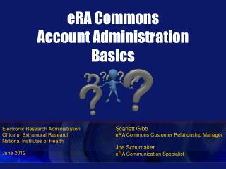 eRA Commons Account Administration Basics