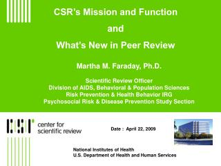 CSR's Mission and Function and What's New in Peer Review