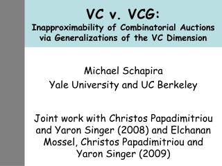 VC v. VCG:  Inapproximability of Combinatorial Auctions via Generalizations of the VC Dimension