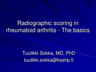 Radiographic scoring in rheumatoid arthritis - The basics