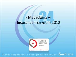 -  Macedonia  –  Insurance market in 2012