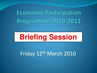 Economic Participation Programme 2010-2011