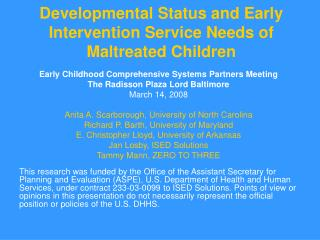 Developmental Status and Early Intervention Service Needs of  Maltreated Children