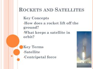 Rockets and Satellites