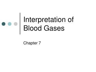 Interpretation of Blood Gases