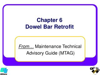 Chapter 6 Dowel Bar Retrofit