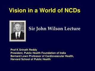 Vision in a World of NCDs