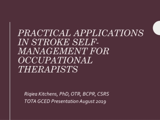 Practical applications in stroke self-management for occupational therapists