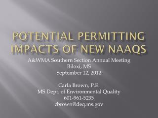 Potential permitting impacts of new  naaqs