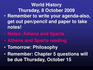 World History  Thursday, 8 October 2009