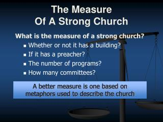 The Measure Of A Strong Church