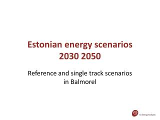 Estonian energy scenarios  2030 2050
