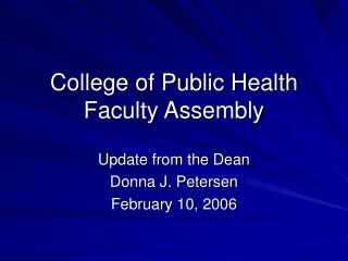 College of Public Health Faculty Assembly