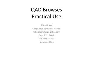 QAD Browses Practical Use