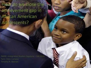 How do we close the achievement gap in African American Adolescents?