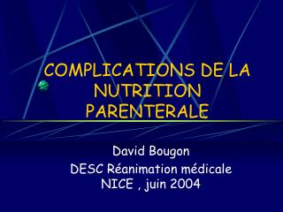 COMPLICATIONS DE LA NUTRITION PARENTERALE