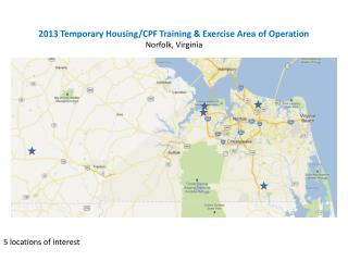 2013 Temporary Housing/CPF Training & Exercise Area of Operation Norfolk, Virginia