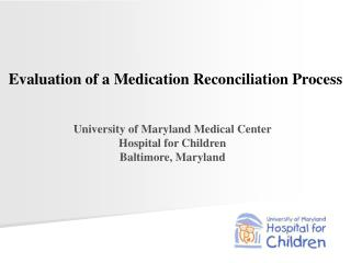 Evaluation of a Medication Reconciliation Process