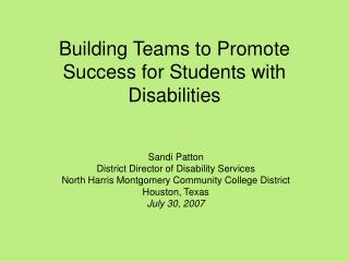 Building Teams to Promote Success for Students with Disabilities
