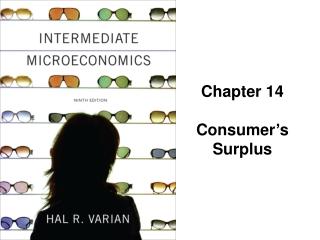 Chapter 14 Consumer ' s Surplus