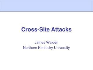 Cross-Site Attacks