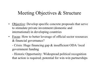 Meeting Objectives & Structure