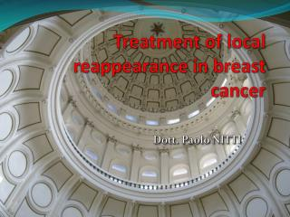 Treatment of  local reappearance in breast cancer