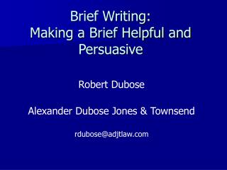 Brief Writing: Making a Brief Helpful and Persuasive