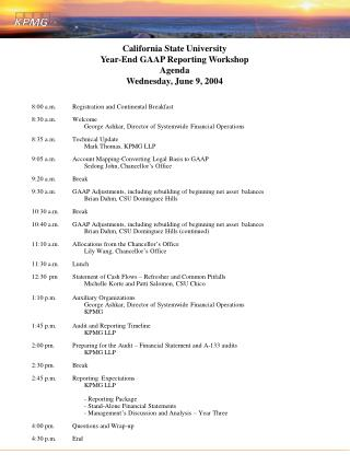 California State University Year-End GAAP Reporting Workshop Agenda Wednesday, June 9, 2004