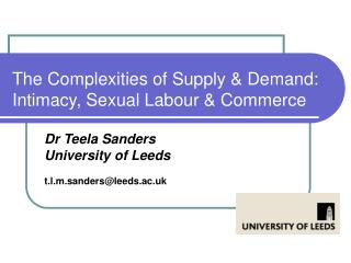 The Complexities of Supply & Demand: Intimacy, Sexual Labour & Commerce
