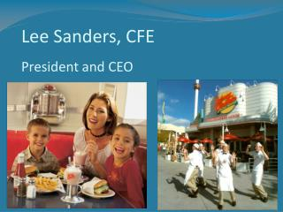Lee Sanders, CFE President and CEO
