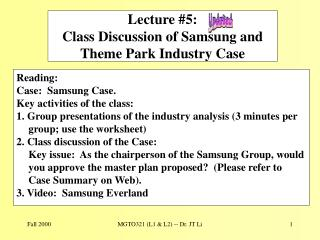 Lecture #5: Class Discussion of Samsung and Theme Park Industry Case