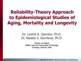 Reliability-Theory Approach  to Epidemiological Studies of Aging, Mortality and Longevity