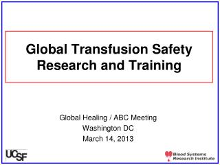 Global Transfusion Safety Research and Training