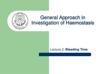 Lecture 2:  Bleeding Time