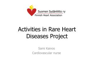 Activities in Rare Heart Diseases Project