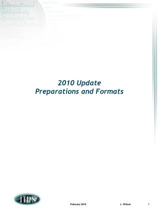 2010 Update Preparations and Formats