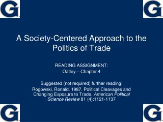 A Society-Centered Approach to the Politics of Trade