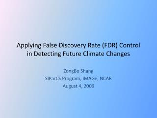 Applying False Discovery Rate (FDR) Control in Detecting Future Climate Changes